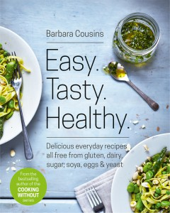 Easy. Tasty. Healthy. by Barbara Cousins